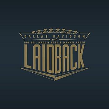 Laid Back (feat. Big Boi, Maggie Rose & Mannie Fresh)
