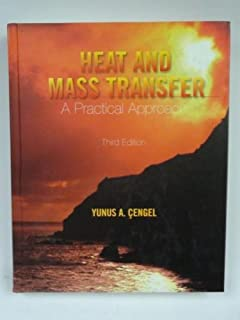 Heat and Mass Transfer: A Practical Approach (McGraw-Hill Series in Mechanical Engineering)