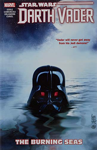Star Wars: Darth Vader - Dark Lord of the Sith Vol. 3: The Burning Seas (Star Wars: Darth Vader - Dark Lord of the Sith (2017), 3)