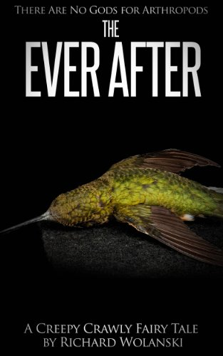 The Ever After (There are No Gods for Arthropods (Book #5)) (English Edition)
