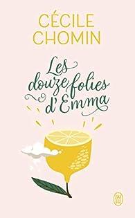 Les douze folies d'Emma par Cécile Chomin