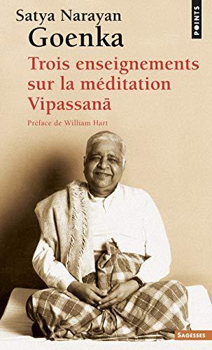 Trīs nodarbības par Vipassanã meditāciju