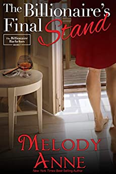 The Billionaire's Final Stand (The Andersons, Book 7) (Billionaire Bachelors series) by [Melody Anne, FPW Media]