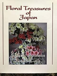 Floral Treasures of Japan: Satsuki Azaleas