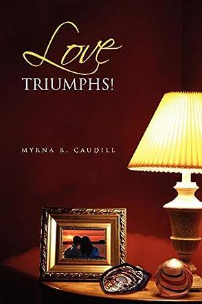 Love Triumphs!