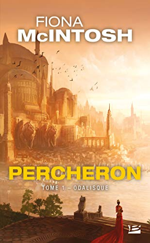 Percheron, Tome 1: Odalisque