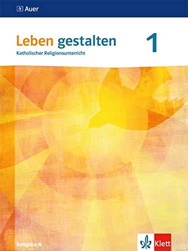 Leben gestalten 1: Schülerbuch Klasse 5/6 (Leben gestalten. Ausgabe N ab 2020)