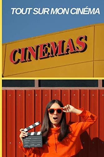Tout sur mon Cinéma: Cinéma : Carnet pré-rempli pour suivre vos films préférés, noter vos critiques critiques et toutes les informations utiles   ... 105 pages (Français) Broché (French Edition)
