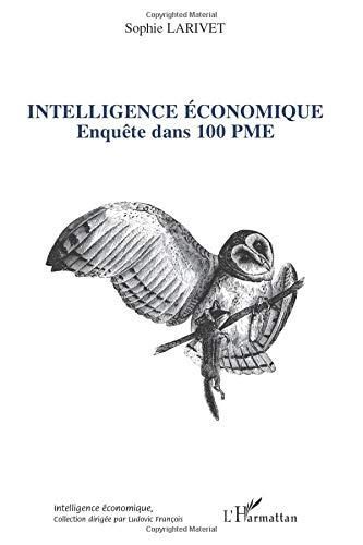 Intelligence économique: Enquête dans 100 PME