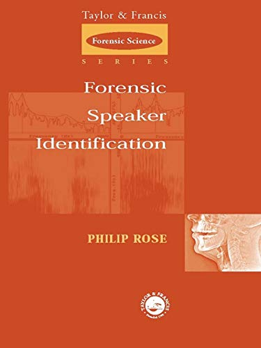 Forensic Speaker Identification (International Forensic Science and Investigation) (English Edition)