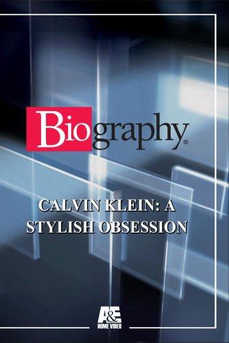 Biography - Calvin Klein: A Stylish Obsession [Importado]