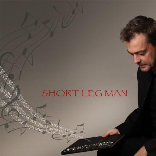 Short Leg Man