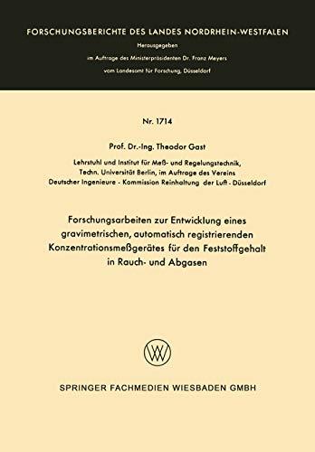 Forschungsarbeiten zur Entwicklung eines gravimetrischen, automatisch registrierenden Konzentrationsmeßgerätes für den Feststoffgehalt in Rauch- und Abgasen: 1714