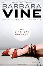 The Birthday Present: A Novel by Barbara Vine (2010-03-02)
