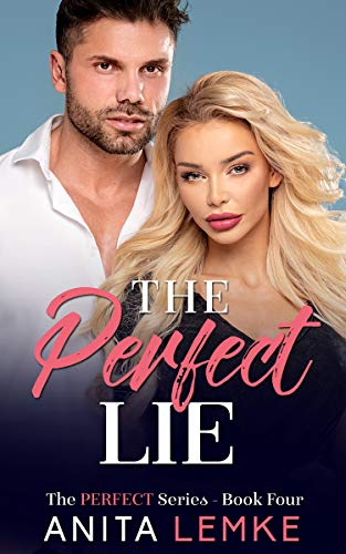 The Perfect Lie: A Love at First Sight Romance (The Perfect Series Book 4) (English Edition)