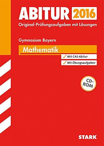 STARK Abiturprüfung Bayern - Mathematik