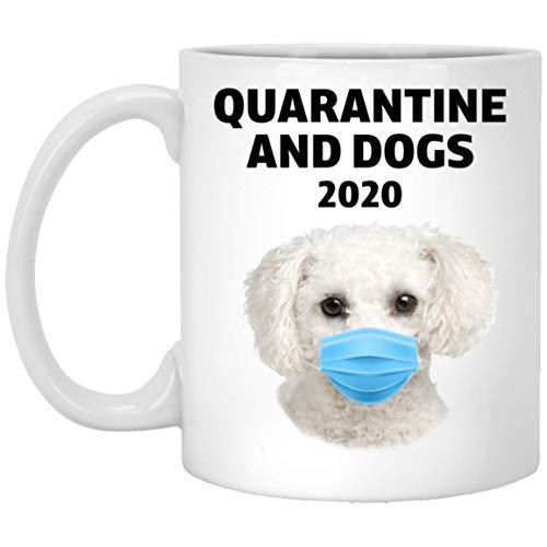 N\A Funny Quarantine 2020 y Taza de café Blanco Crema con Bichon Frise, 11 oz