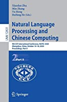 Natural Language Processing and Chinese Computing: 9th CCF International Conference, NLPCC 2020, Zhengzhou, China, October 14–18, 2020, Proceedings, Part II (Lecture Notes in Computer Science, 12431)