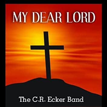 My Dear Lord (I Am Your Servant) [feat. Amber Rose & Mike Lusk]