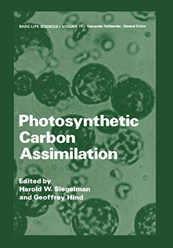 Photosynthetic Carbon Assimilation (Basic Life Sciences (11), Band 11)