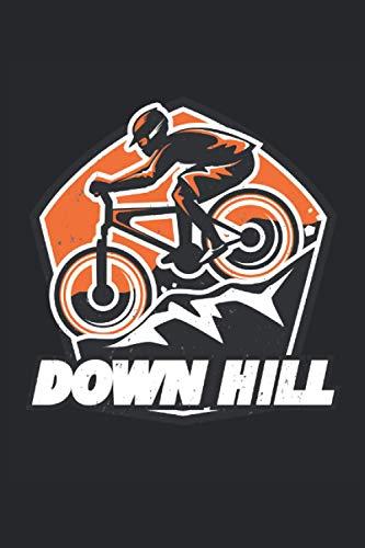 Down Hill: Down Hill Mountainbike Biker Geschenke Notizbuch liniert (A5 Format, 15,24 x 22,86 cm, 120 Seiten)