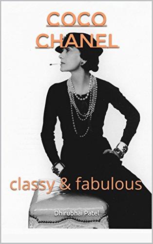 Coco Chanel: classy & fabulous (English Edition)