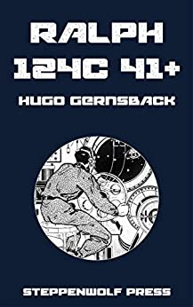 Ralph 124C 41+ by [Hugo Gernsback]