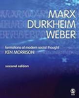 Marx, Durkheim, Weber, Second Edition