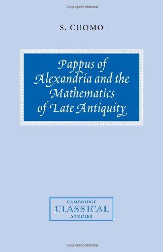 Pappus Alexandria Math Antiquity (Cambridge Classical Studies)