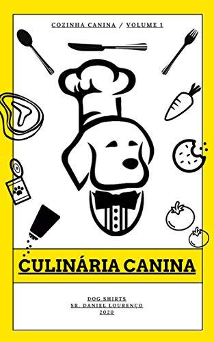 Culinária Canina: Dog Shirt