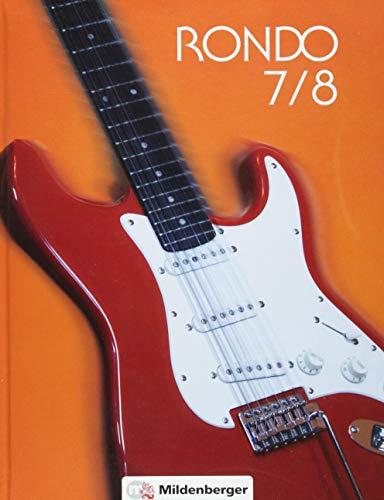 RONDO 7/8 – Schülerbuch · Neubearbeitung: Der Musiklehrgang für die Sekundarstufe I