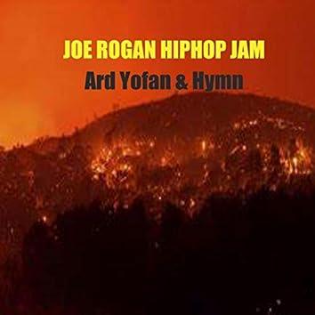 Joe Rogan Hiphop Jam