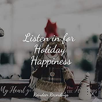 Listen in for Holiday Happiness