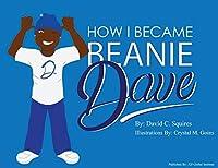 Beanie Dave