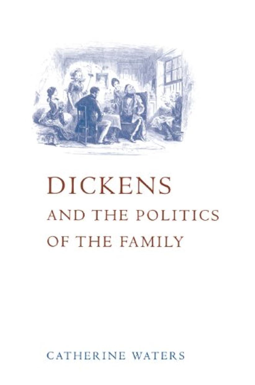 批判するはねかけるヒョウDickens and Politics of the Family