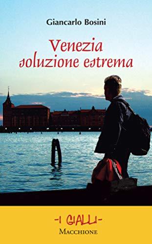 Venezia soluzione estrema