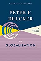 Peter F. Drucker on Globalization (The Drucker Library)