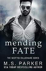 Mending Fate (The Scottish Billionaire Series Book 3)