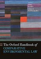 The Oxford Handbook of Comparative Environmental Law (Oxford Handbooks)