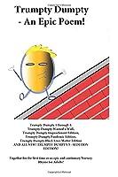 Trumpty Dumpty - An Epic Poem