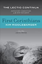 Lectio Continua: First Corinthians (Expository Commentary) Hardcover April 22, 2013
