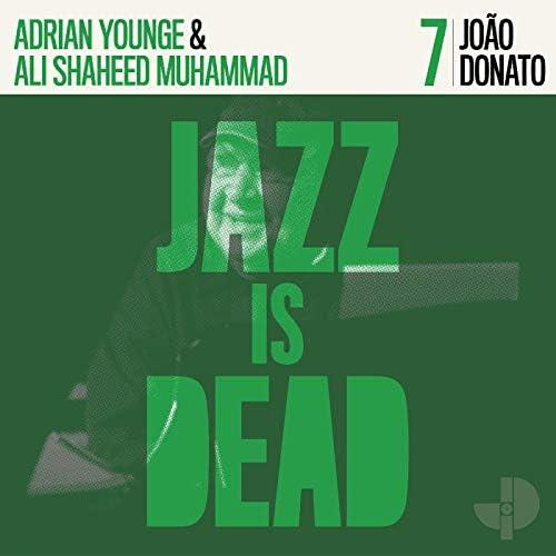 João Donato, Adrian Younge & Ali Shaheed Muhammad