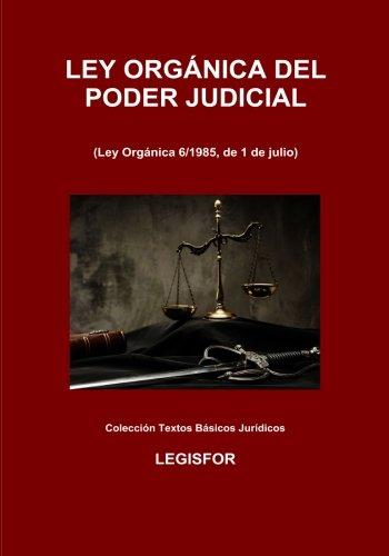 Ley Orgánica del Poder Judicial: 5.ª edición (septiembre