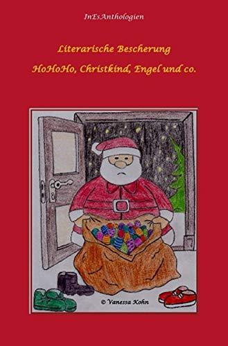 InEsAnthologien / Literarische Bescherung -: HoHoHo Christkind, Engel und co.: 1