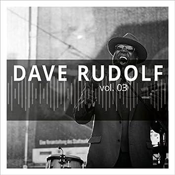 Dave Rudolf, Vol. 3