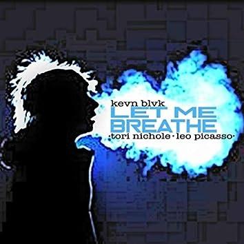 Let Me Breathe