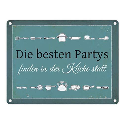 trendaffe - Die besten Partys Finden in der Küche statt Blechschild in 15x20 cm - Metallschild Reklameschild Dekoschild