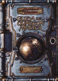 Dungeons & Dragons. Guida del dungeon master. Manuale base II v.3.5