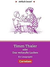 einfach lesen! Timm Thaler oder Das verkaufte Lachen. Aufgaben und Lösungen