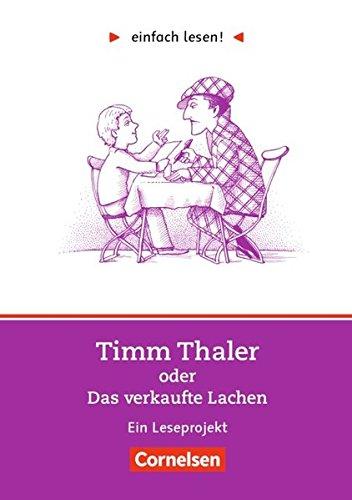 einfach lesen! - Leseförderung: Für Lesefortgeschrittene: Niveau 2 - Timm Thaler oder Das verkaufte Lachen: Ein Leseprojekt nach dem Jugendbuch von ... / Leseförderung: Für Lesefortgeschrittene)